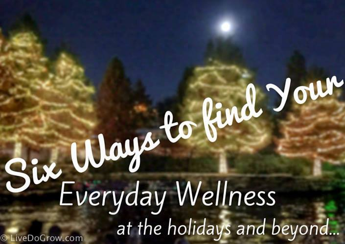 6 everyday wellness tips